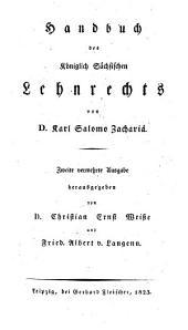 Handbuch des Königlich-Sächsischen Lehnrechts
