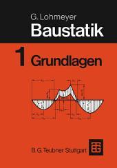 Baustatik: Teil 1 Grundlagen, Ausgabe 6
