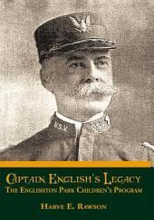 Captain English's Legacy: The Englishton Park Children's Program