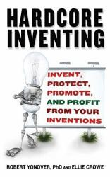 Hardcore Inventing Book PDF