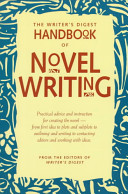 The Writer s Digest Handbook of Novel Writing PDF