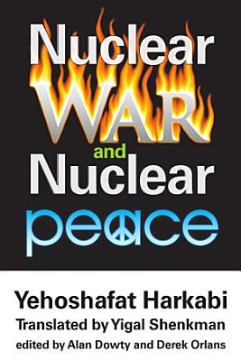 Nuclear War and Nuclear Peace PDF