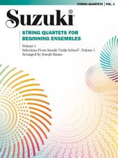String Quartets for Beginning Ensembles, Volume 1: Volume 1