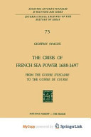 The Crisis of French Sea Power, 1688-1697