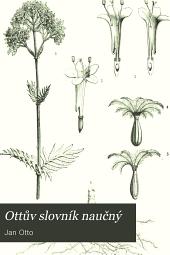 Ottův slovník naučný: Illustrovaná encyklopædie obecných vědomostí, Svazek 26