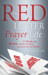 The Red Letter Prayer Life