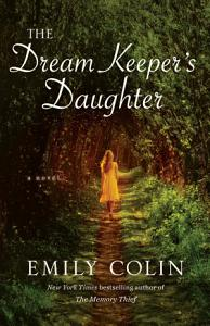 The Dream Keeper s Daughter Book
