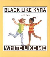 Black Like Kyra, White Like Me