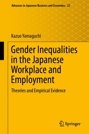 Gender Inequalities in the Japanese Workplace and Employment PDF