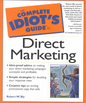 The Complete Idiot s Guide to Direct Marketing