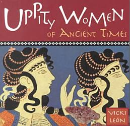 Uppity Women of Ancient Times PDF