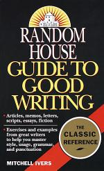 Random House Guide to Good Writing