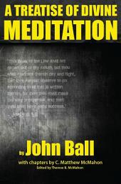 A Treatise of Divine Meditation
