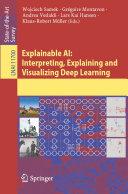 Explainable AI: Interpreting, Explaining and Visualizing Deep Learning