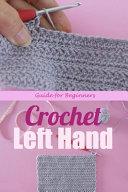 Crochet Left Hand