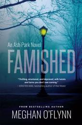 Famished: An Ash Park Novel