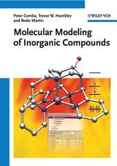 Molecular Modeling of Inorganic Compounds: Edition 3