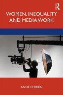 Women, Inequality and Media Work