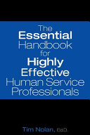 The Essential Handbook for Highly Effective Human Service Professionals PDF