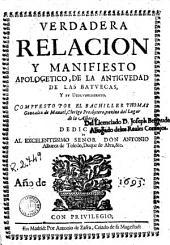 Verdadera relacion y manifiesto apologetico de la antiguedad de las Batuecas y su descubrimiento