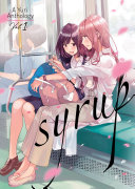 Syrup: A Yuri Anthology