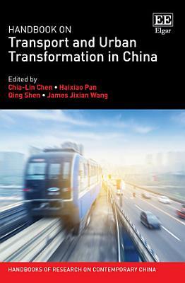 Handbook on Transport and Urban Transformation in China PDF