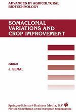 Somaclonal Variations and Crop Improvement
