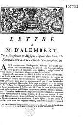 Lettre a M. d'Alembert, sur ses opinions en musique, insérées dans les articles Fondamental & Gamme de l'Encyclopédie