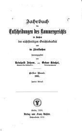 Jahrbuch für Entscheidungen des Kammergerichts in Sachen der nichtstreitigen Gerichtsbarkeit und in Strafsachen: 1881, Band 1