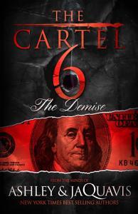 The Cartel 6  The Demise PDF