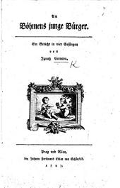 An Böhmens junge Bürger. Ein Gedicht in vier Gesängen