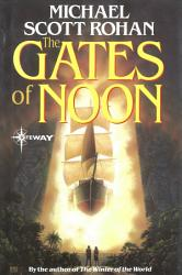 The Gates Of Noon Book PDF