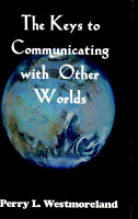 The Keys to Communicating with Other Worlds PDF