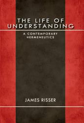 The Life Of Understanding Book PDF