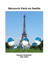 Découvrir Paris en famille