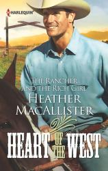 The Rancher And The Rich Girl Book PDF