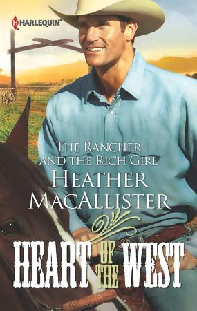 The Rancher and the Rich Girl PDF