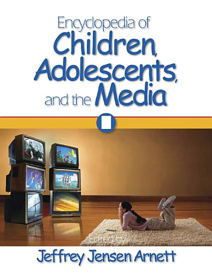 Encyclopedia of Children  Adolescents  and the Media PDF