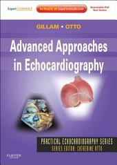 Advanced Approaches in Echocardiography - E-Book