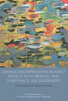 Ending Discrimination Against People with Mental and Substance Use Disorders PDF