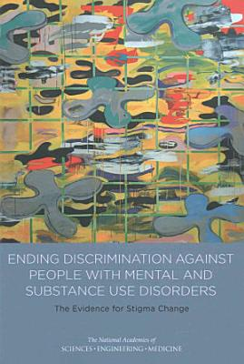 Ending Discrimination Against People with Mental and Substance Use Disorders