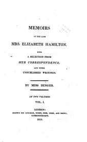Memoirs, with a Selection from Her Correspondence, and Other Unpublished Writings: Volume 1