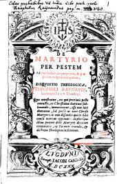 De Martyrio per Pestem ... disquisitio Theologica