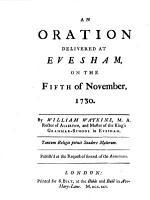 An oration delivered at Evesham  on the fifth of November  1730  etc PDF