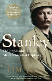 Stanley: Africa's Greatest Explorer