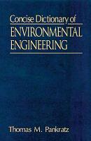 Concise Dictionary of Environmental Engineering PDF