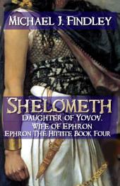 Shelometh Daughter of Yovov Wife of Ephron