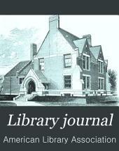 Library Journal: Volume 13