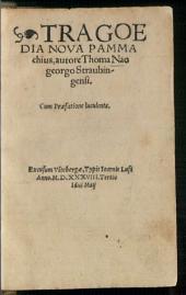 Tragoedia Nova Pammachius: Cum Praefatione luculenta