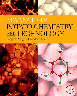 Advances in Potato Chemistry and Technology PDF